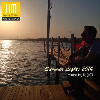 DJ JIM — Summer Lights 2014