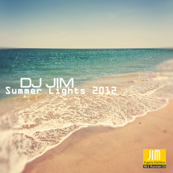 DJ JIM Summer Lights 2012