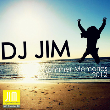 DJ JIM Summer Memories 2012