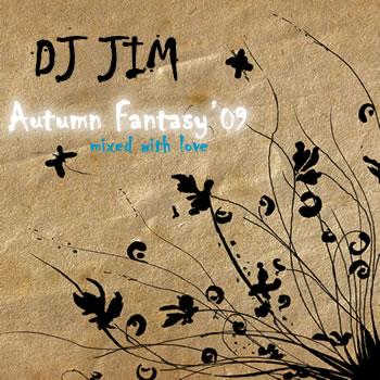 DJ JIM Autumn Fantasy 2009