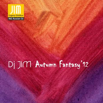 DJ JIM - Autumn Fantasy 2012