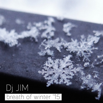 DJ JIM - Breath Of Winter 2015