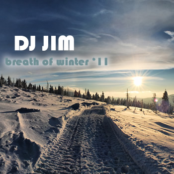 DJ JIM Breath Of Winter 2011