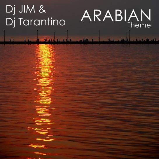 DJ Jim & DJ Tarantino - Arabian Theme