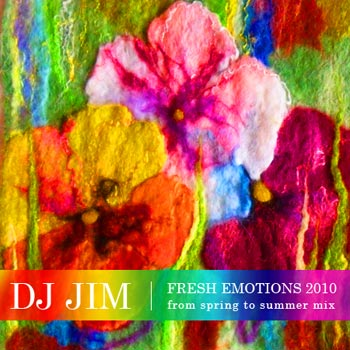 DJ JIM Fresh Emotions 2010