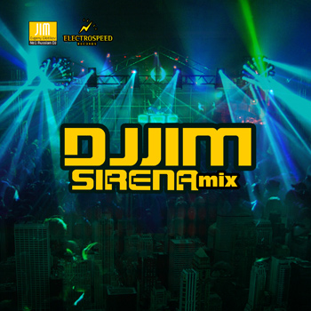 DJ JIM Sirena Mix