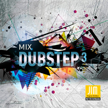 DJ JIM - Dubstep 3 Mix