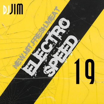 DJ JIM Electro Speed 19