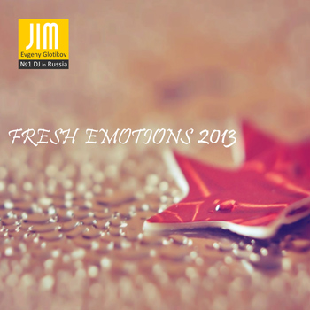 DJ JIM - Fresh Emotions 2013