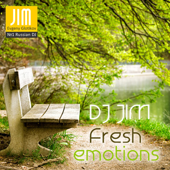DJ JIM - Fresh Emotions 2014