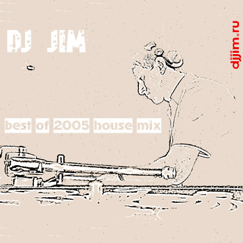DJ JIM - Best 2005