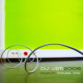 DJ JIM March 2006 Mix