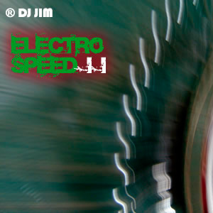 DJ JIM Electro Speed 2