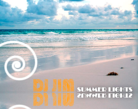 DJ JIM — Summer Lights