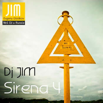 DJ JIM - Sirena 4 Mix