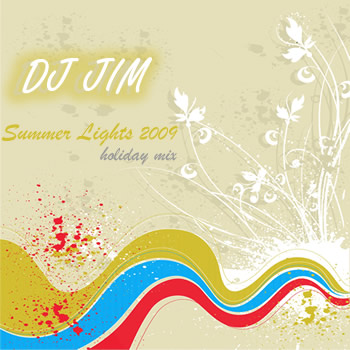 DJ JIM Summer Lights 2009