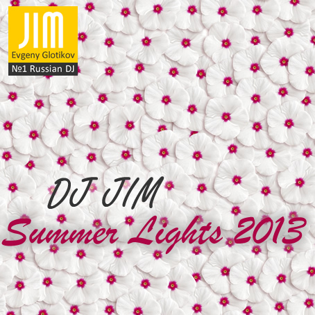 DJ JIM - Summer Lights 2013