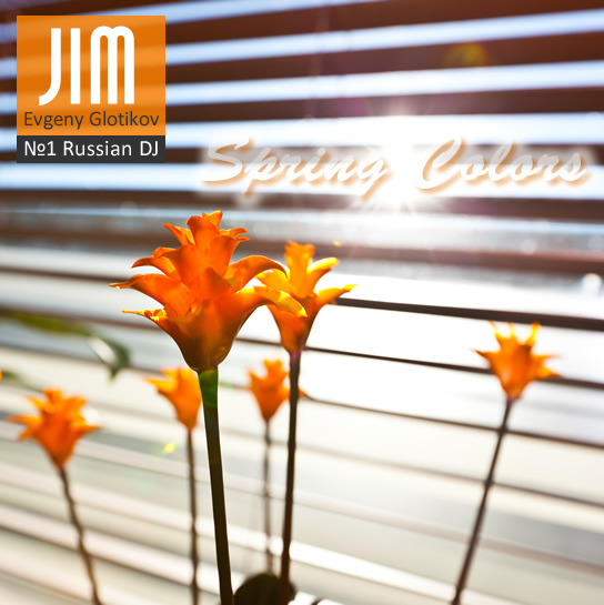 DJ JIM Spring Colors 2012