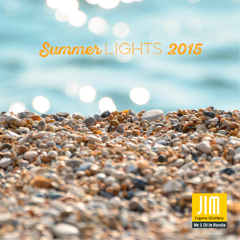 DJ JIM - Summer Lights 2015