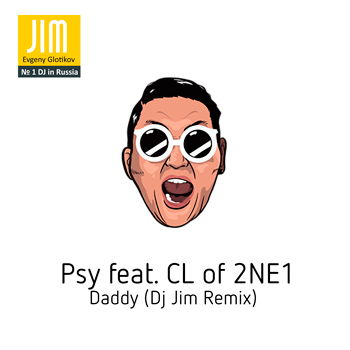 Psy-feat.-CL-of-2NE1---Daddy-(Dj-Jim-Remix)-web