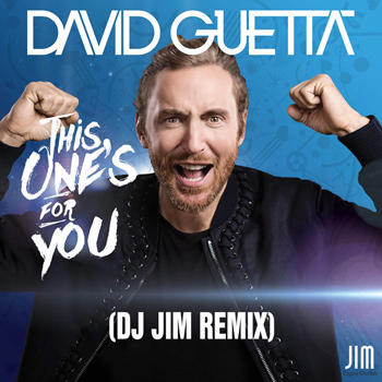 David Guetta feat. Zara Larsson - This One's For You (Dj Jim Remix)