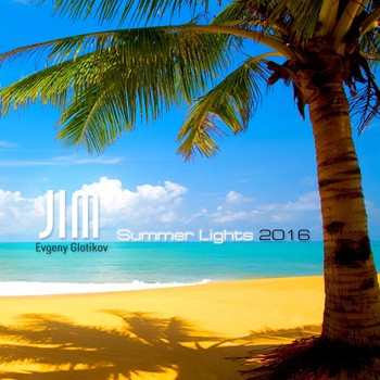 DJ JIM - Summer Lights 2016