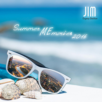 DJ JIM - Summer Memories 2016