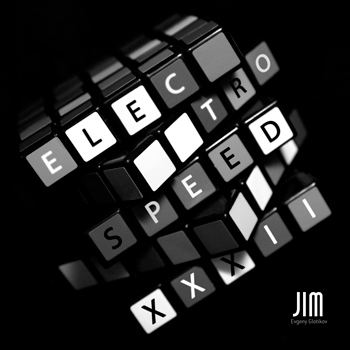 DJ JIM — Electro Speed XXXII
