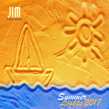 DJ JIM - Summer Lights 2017