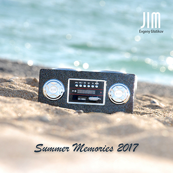 DJ JIM — Summer Memories 2017