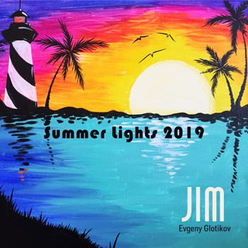 DJ JIM - Summer Lights 2019