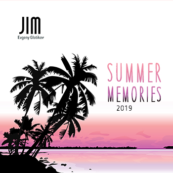 DJ JIM - Summer Memories 2019