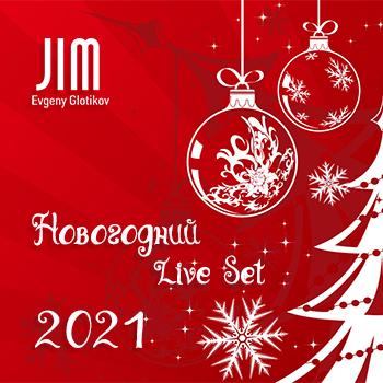 DJ JIM - Новогодний Live Set 2021