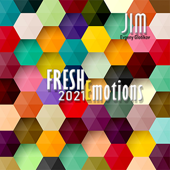 DJ JIM - Fresh Emotions 2021